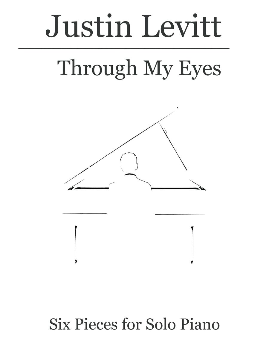 Justin Levitt Piano Solos - Through My Eyes (Vol. III)