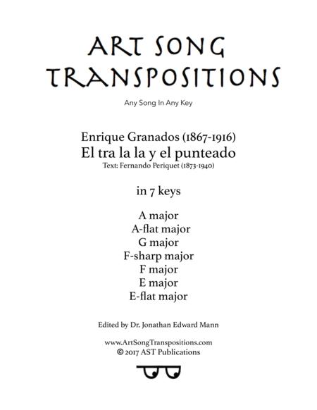 El tra la la y el punteado (in 7 keys: A, A-flat, G, F-sharp, F, E, E-flat major)