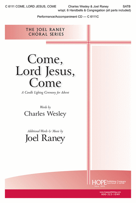 Come, Lord Jesus, Come: A Candle Lighting Ceremony For Advent