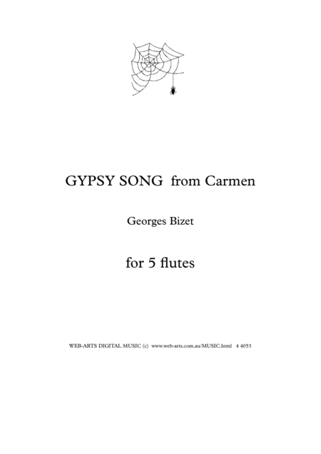BIZET GYPSY SONG from Carmen  for 5 flutes