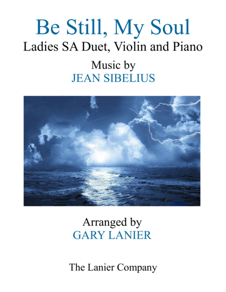 BE STILL, MY SOUL (Ladies SA Duet, Violin and Piano)