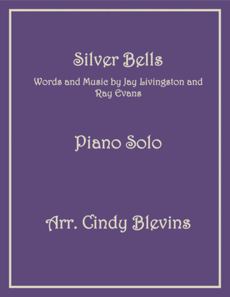 Silver Bells, arranged for Piano Solo