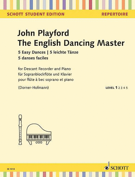 The English Dancing Master - 5 Easy Dances for Descant Recorder