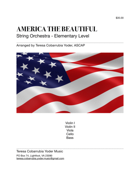 America the Beautiful- String Orchestra - Elementary by Teresa Cobarrubia Yoder, ASCAP