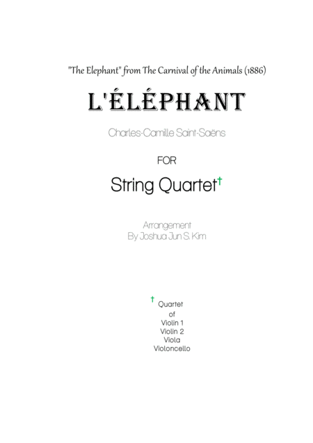 The Elephant for String Quartet (from The Carnival of the Animals)