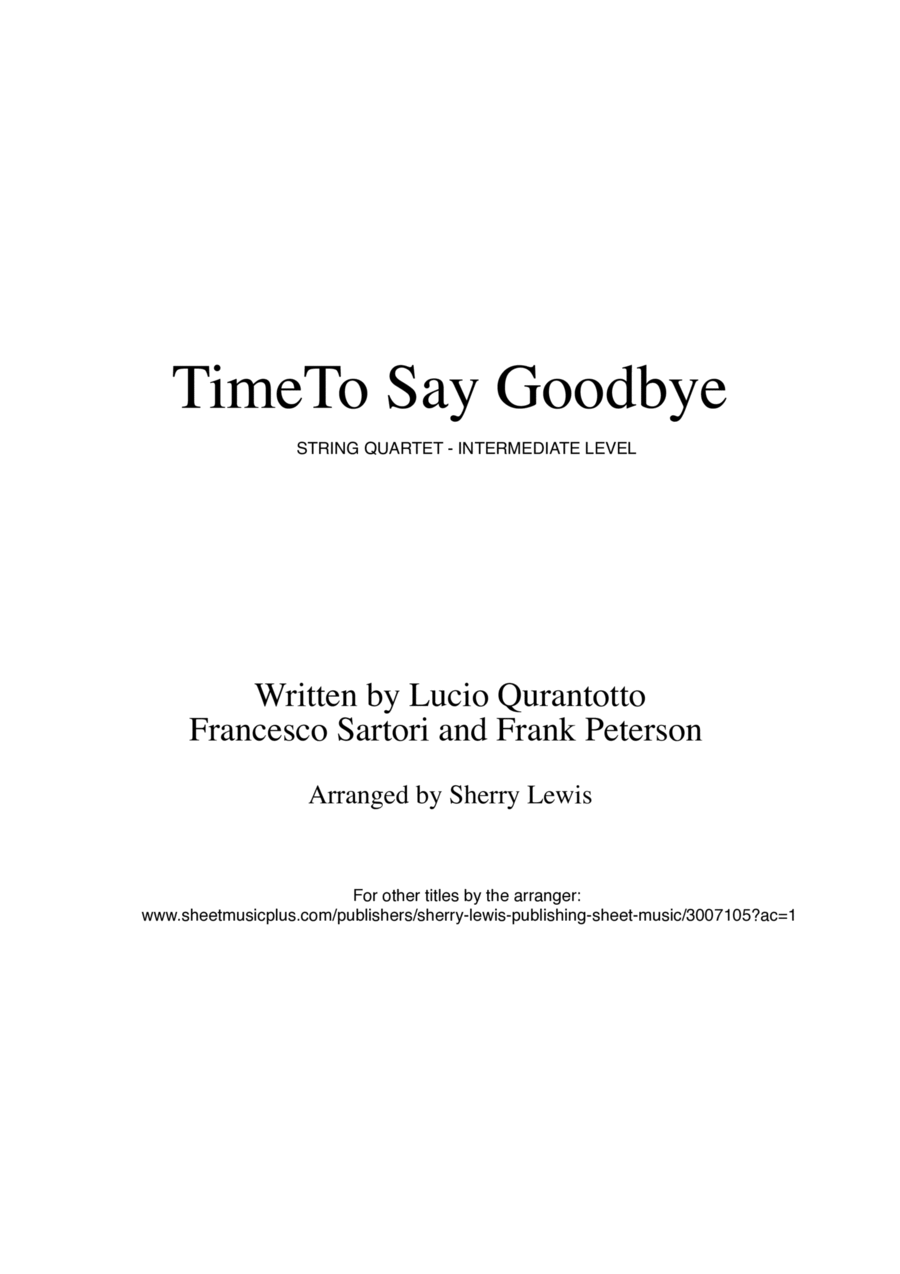 Time To Say Goodbye  String Quartet, String Trio, String Duo, Solo Violin, String Quartet + string bass chord chart, arranged by Sherry Lewis