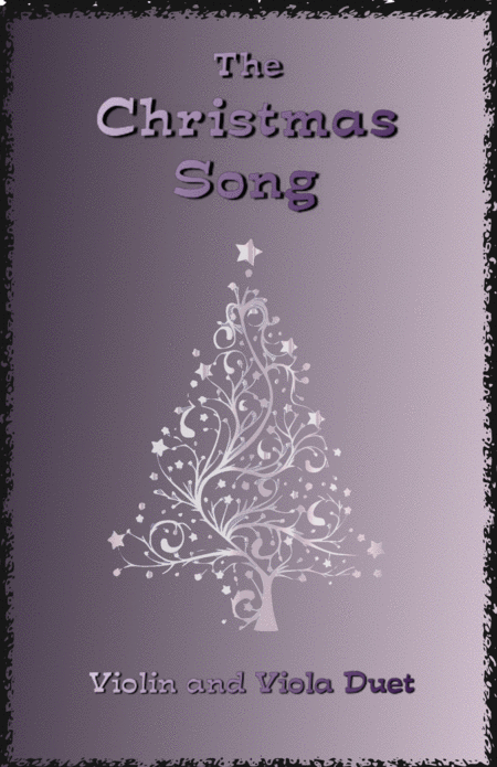 The Christmas Song (Chestnuts Roasting On An Open Fire), Duet for Violin and Viola
