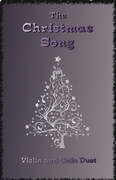 The Christmas Song (Chestnuts Roasting On An Open Fire), Duet for Violin and Cello