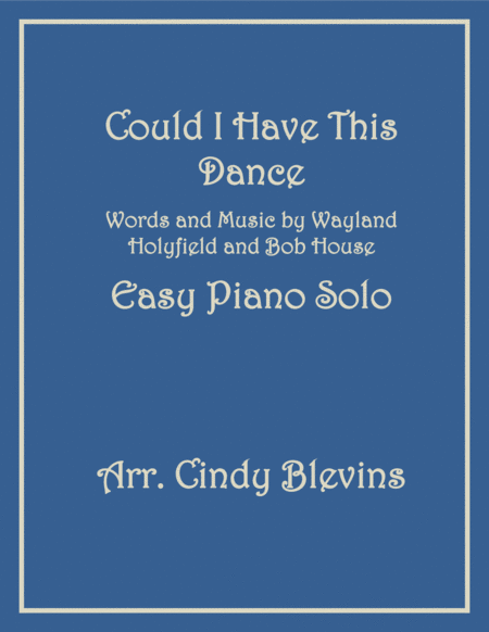 Could I Have This Dance, an Easy Piano Solo arrangement