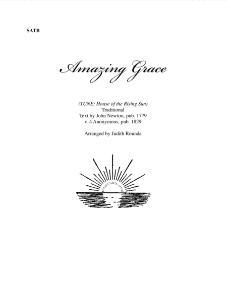 Amazing Grace (TUNE: House of the Rising Sun)