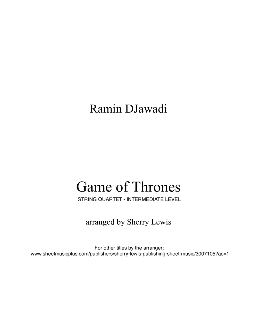 Game Of Thrones  String Quartet, String Trio, String Duo, Solo Violin, String Quartet + string bass chord chart, arranged by Sherry Lewis