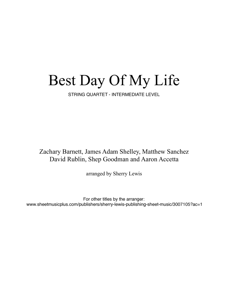 Best Day Of My Life  String Quartet, String Trio, String Duo, Solo Violin, String Quartet + string bass chord chart, arranged by Sherry Lewis