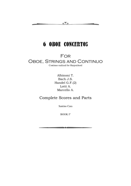 Six Oboe Concertos for Oboe, Strings and Continuo - Book 1 - Scores and Parts