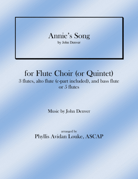 Annie's Song for Flute Quintet or Flute Choir