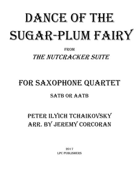 Dance of the Sugar-Plum Fairy for Saxophone Quartet (SATB or AATB)