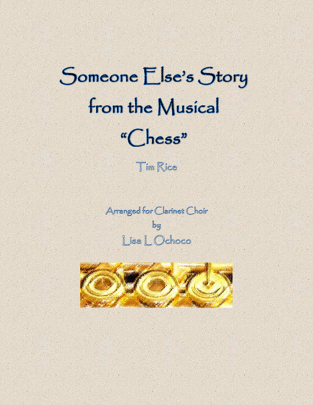 Someone Else's Story from Chess for Clarinet Choir