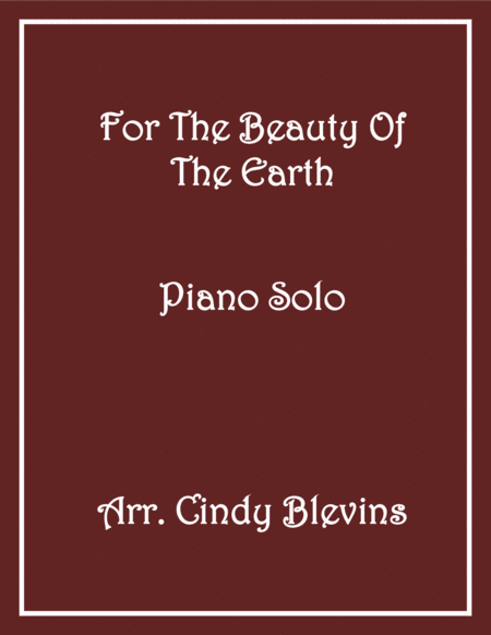For the Beauty of the Earth, arranged for Piano Solo