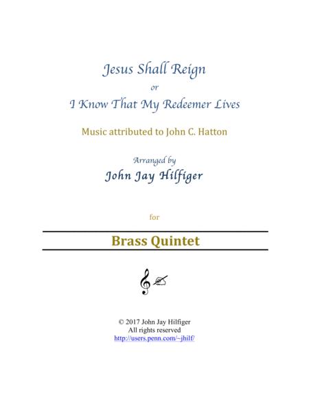 Jesus Shall Reign (Brass Quintet)