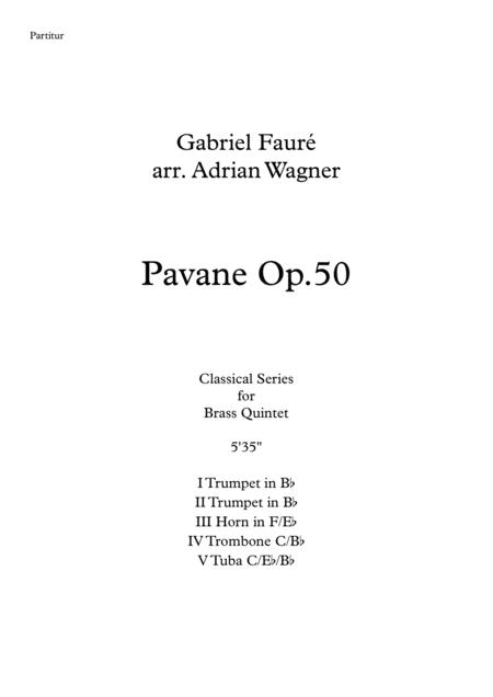 Pavane op.50 (Brass Quintet) arr. Adrian Wagner
