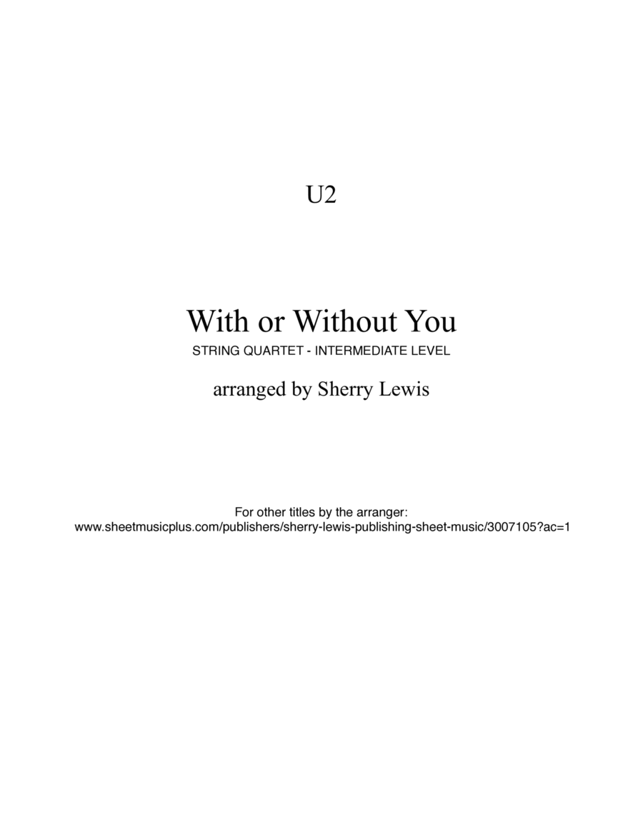 With Or Without You String Quartet, String Trio, String Duo, Solo Violin, String Quartet + string bass chord chart, arranged by Sherry Lewis