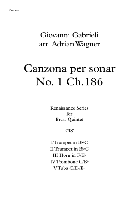 Canzona per sonar No 1 Ch.186 (Giovanni Gabrieli) Brass Quintet arr. Adrian Wagner