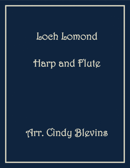 Loch Lomond, arranged for Harp and Flute