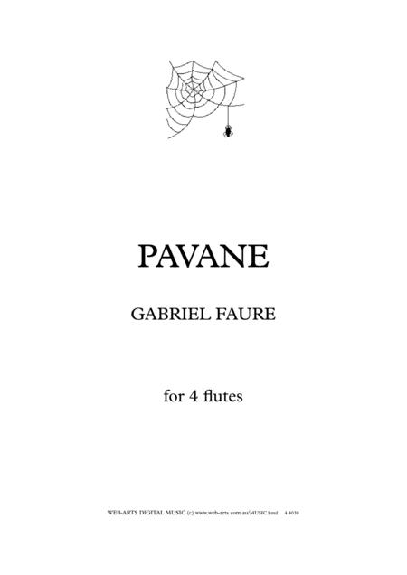 PAVANE by Gabriel Faure for 4 flutes
