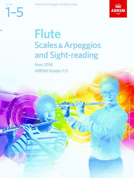 Flute Scales & Arpeggios and Sight-Reading - Grades 1-5 (2018)