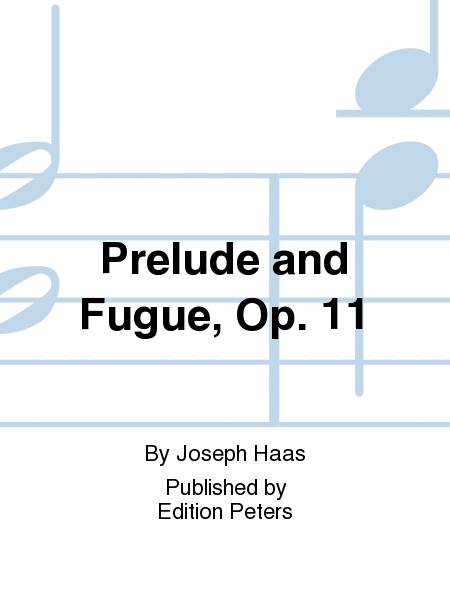 Prelude and Fugue, Op. 11