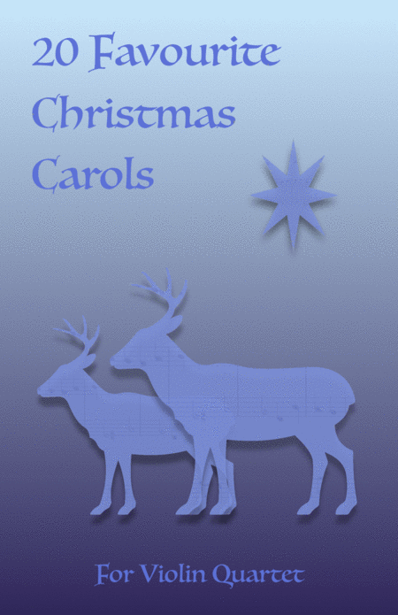 20 Favourite Christmas Carols for Violin Quartet