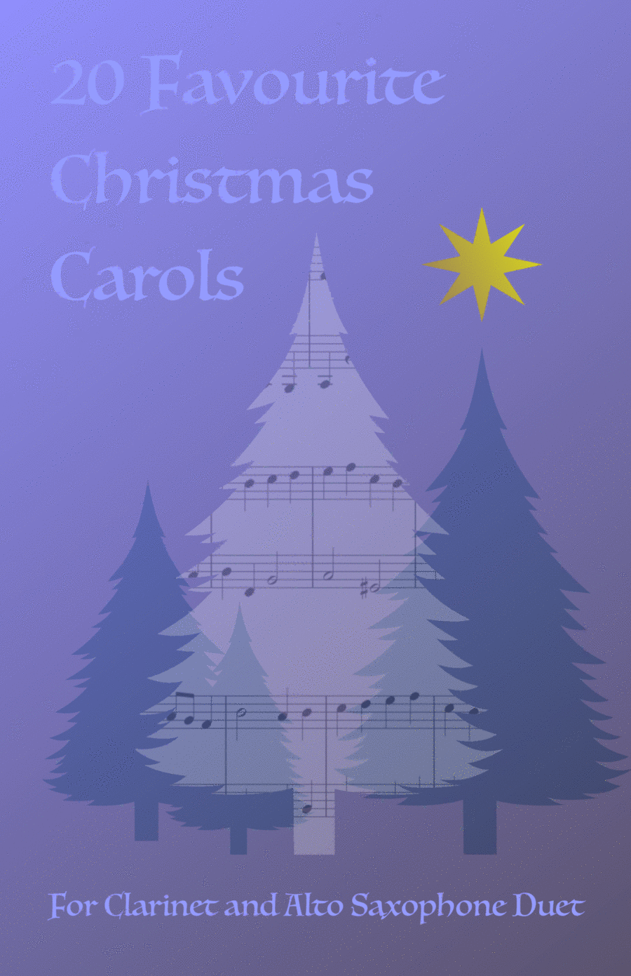 20 Favourite Christmas Carols for Clarinet and Alto Saxophone Duet