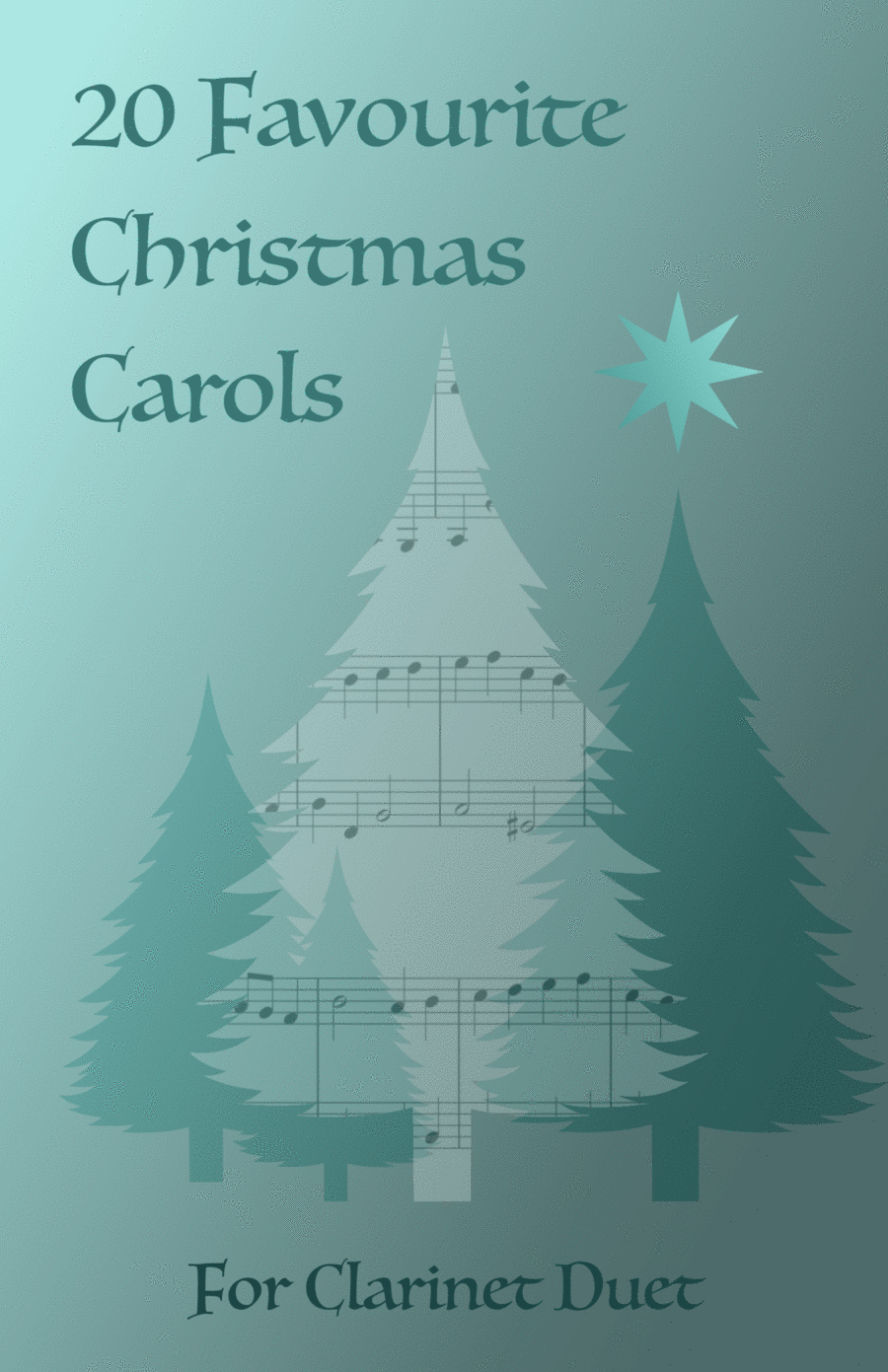 20 Favourite Christmas Carols for Clarinet Duet