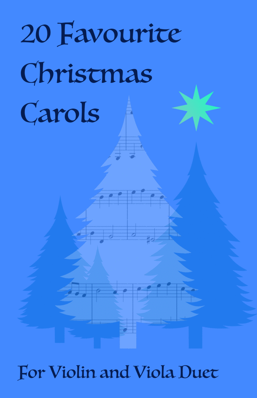 20 Favourite Christmas Carols for Violin and Viola Duet