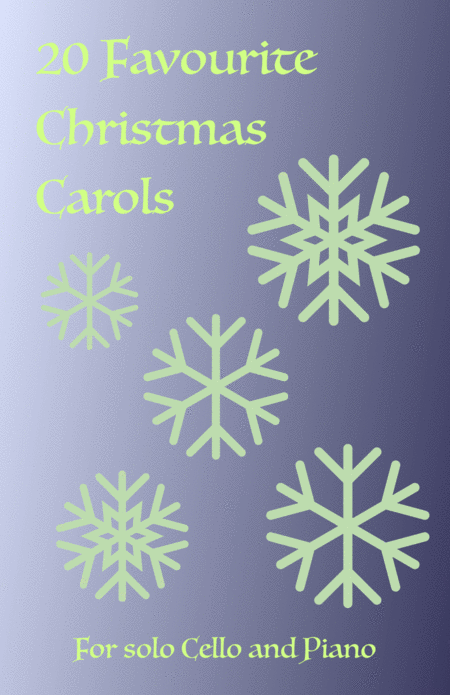 20 Favourite Christmas Carols for solo Cello and Piano