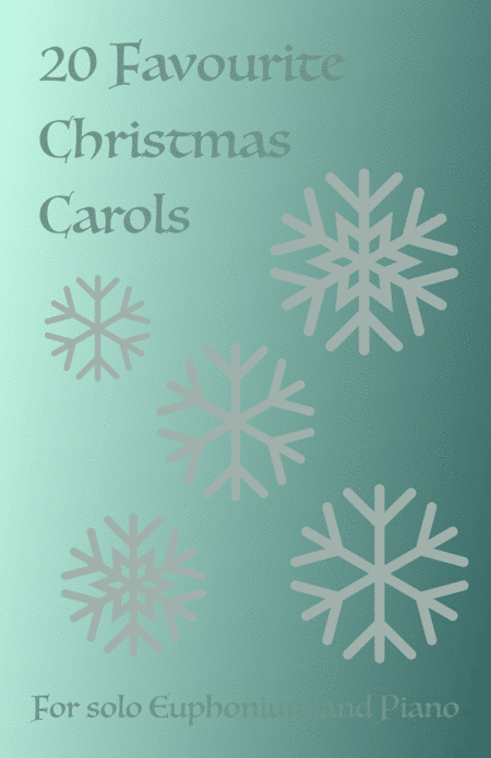 20 Favourite Christmas Carols for solo Euphonium and Piano