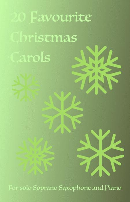 20 Favourite Christmas Carols for solo Soprano Saxophone and Piano