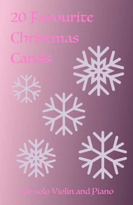 20 Favourite Christmas Carols for solo Violin and Piano