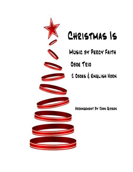 Christmas Is - Percy Faith - Oboe Trio