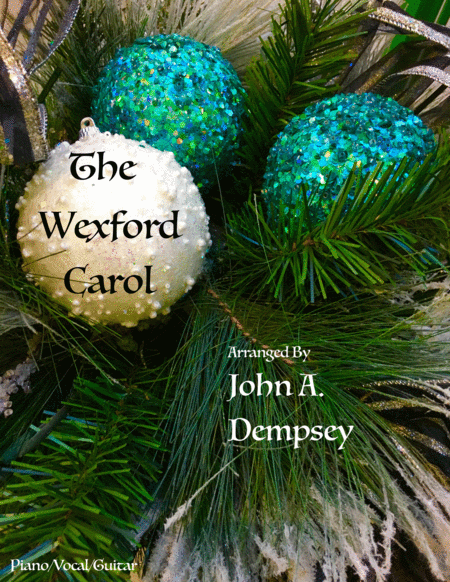 The Wexford Carol (Piano/Vocal/Guitar)