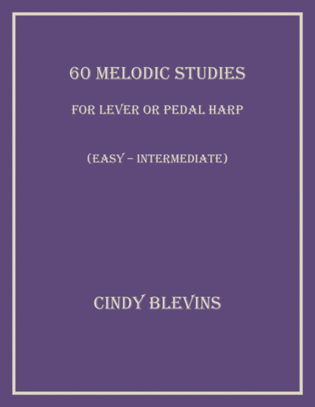 60 Melodic Studies (for Lever or Pedal Harp)