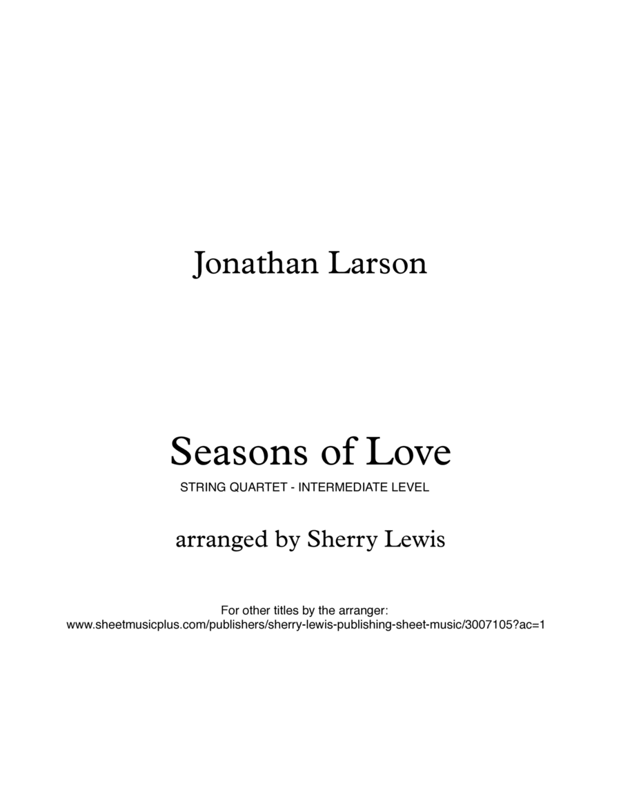Seasons Of Love  String Quartet, String Trio, String Duo, Solo Violin, String Quartet + string bass chord chart, arranged by Sherry Lewis
