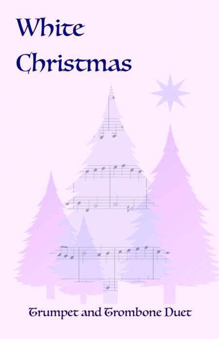 White Christmas, Duet for Trumpet and Trombone
