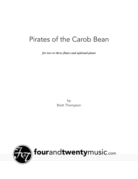 Pirates of the Carob Bean, for two or three flutes and optional piano