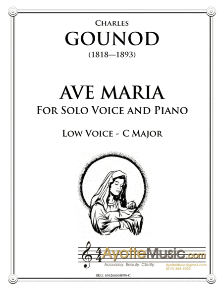 Gounod Ave Maria for Low Voice in C Major