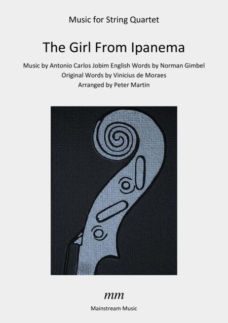 The Girl From Ipanema (Garota De Ipanema) - String Quartet