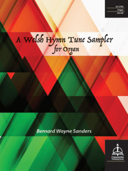 A Welsh Hymn Tune Sampler for Organ