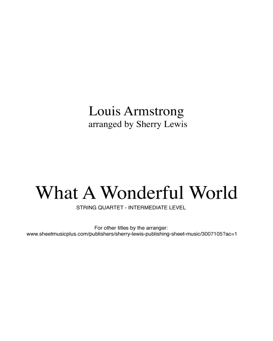 What A Wonderful World String Quartet, String Trio, String Duo, Solo Violin, String Quartet + string bass chord chart, arranged by Sherry Lewis