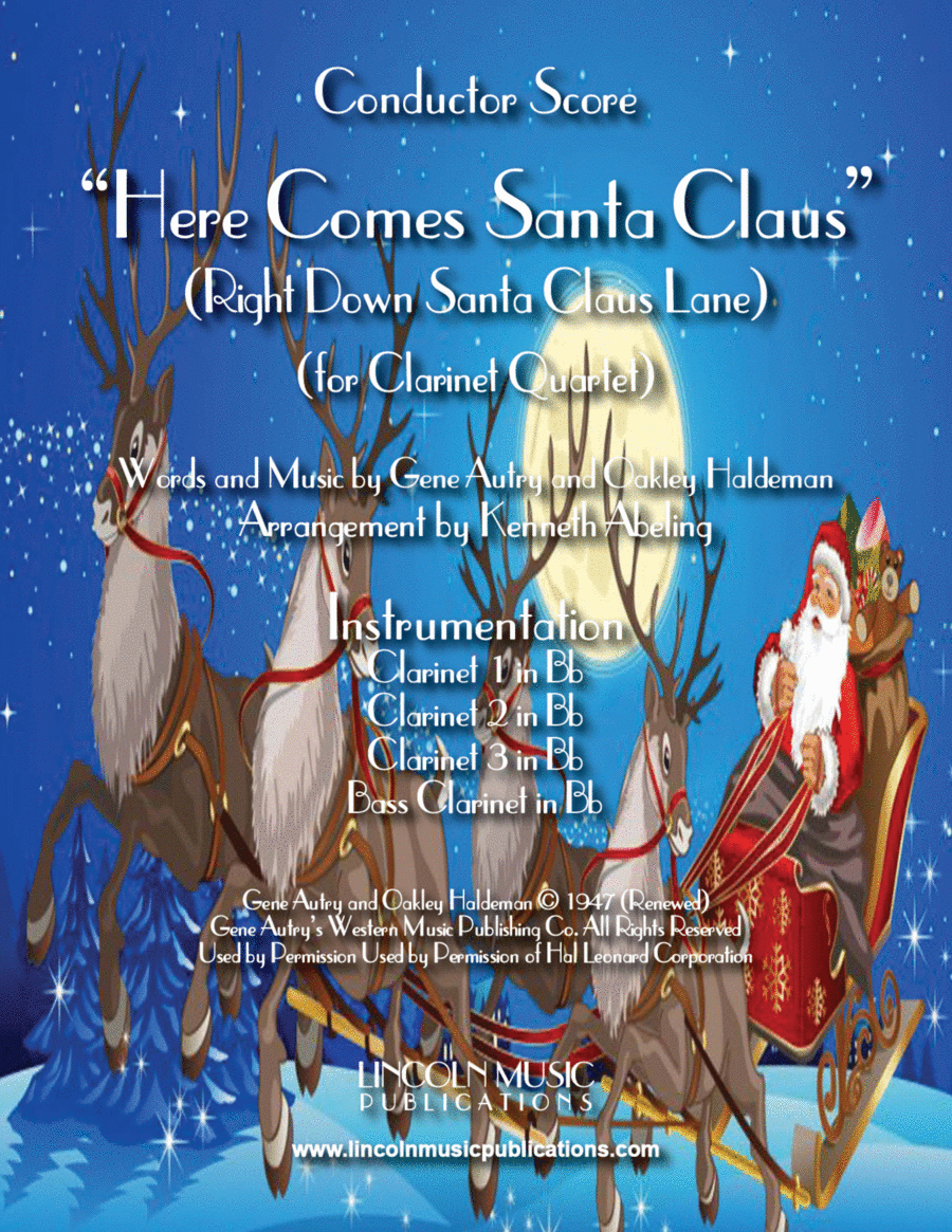 Here Comes Santa Claus (for Clarinet Quartet)