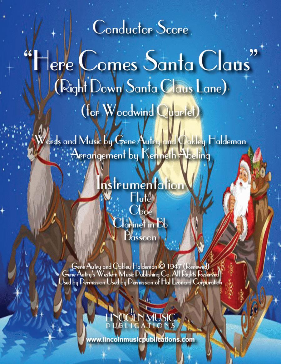 Here Comes Santa Claus (for Woodwind Quartet)
