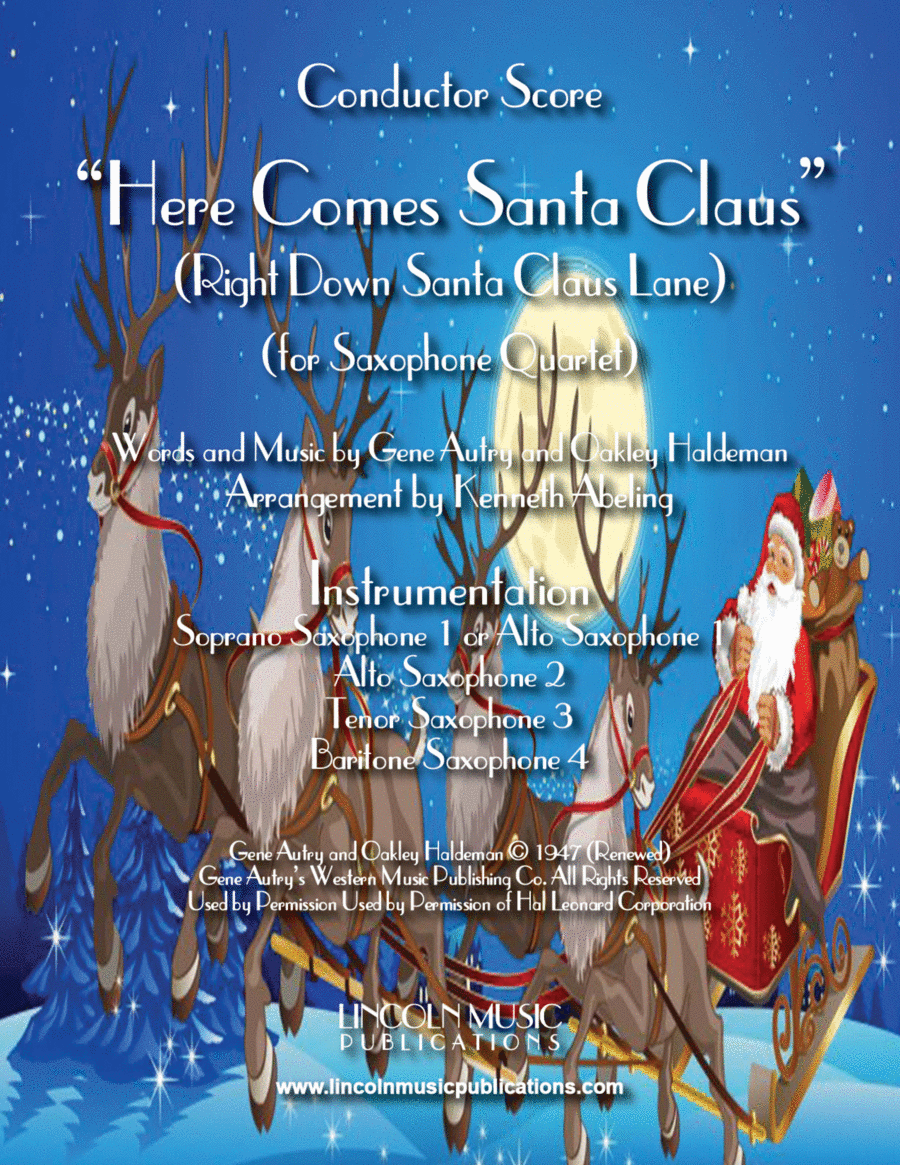 Here Comes Santa Claus (for Saxophone Quartet SATB or AATB)